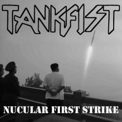 Review for Tankfist - Nucular First Strike