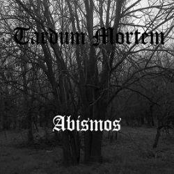 Tardum Mortem - Abismos