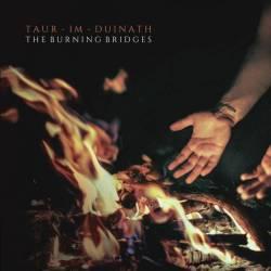 Reviews for Taur-Im-Duinath - The Burning Bridges