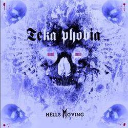 Reviews for Teka Phobia - Hells Moving