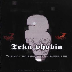 Reviews for Teka Phobia - The Way of the Solitude in Darkness