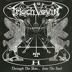 Reviews for Teloch Vovin - Through the Skin... into the Soul