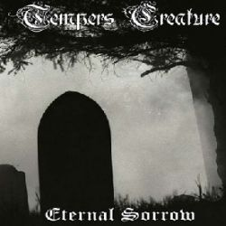 Reviews for Tempers Creature - Eternal Sorrow