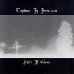 Reviews for Tenebrae In Perpetuum - Antico Misticismo