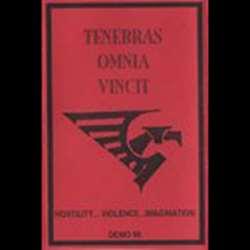 Tenebras Omnia Vincit - Hostility, Violence, Imagination