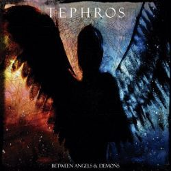 Review for Tephros - Between Angels & Demons