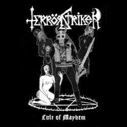 Terrör Striker - Cult of Mayhem