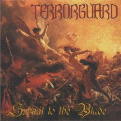 Terrorguard - Submit to the Blade
