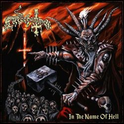 Reviews for Terrörhammer - In the Name of Hell