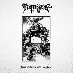 Reviews for Teufelsberg - Ancient Darkness Triumphant