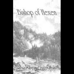 Reviews for The Bishop of Hexen - Ancient Hymns of Legends & Lore