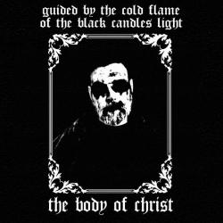 The Body of Christ - Autumn Winds Tell of Winter's Cold Embrace