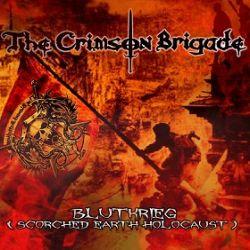 The Crimson Brigade - Blutkrieg
