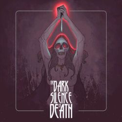 Reviews for The Dark Silence of Death - The Dark Silence of Death
