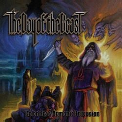 Reviews for The Day of the Beast - Relentless Demonic Intrusion