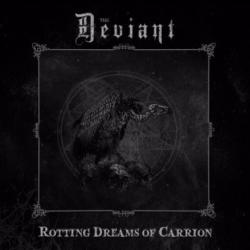 Reviews for The Deviant - Rotting Dreams of Carrion