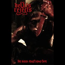 Reviews for The Devil's Rejects - The Blood Feast Demo Tape