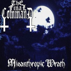 Reviews for The Final Command - Misanthropic Wrath