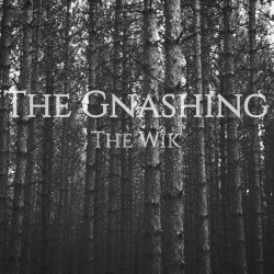 Reviews for The Gnashing - The Wik