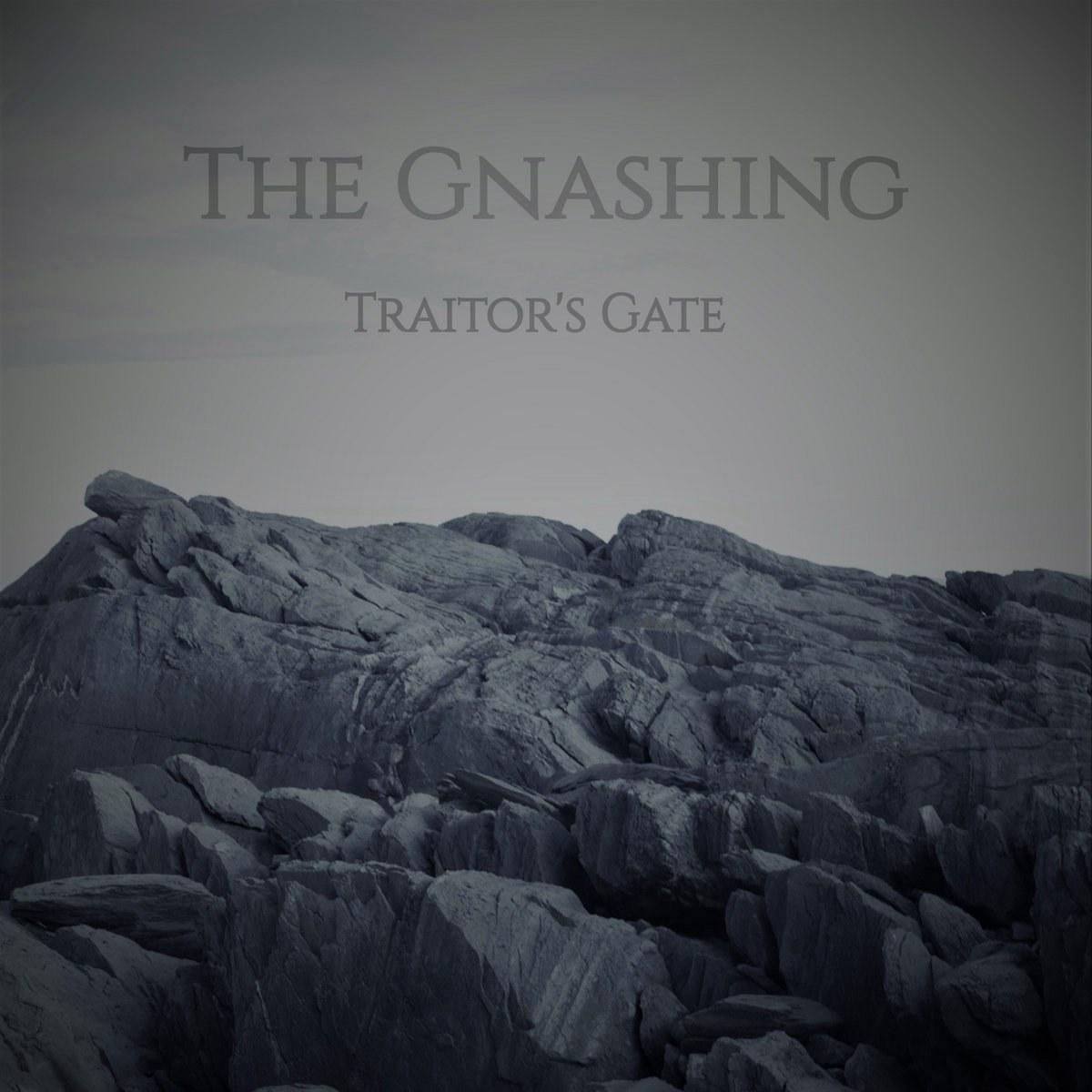 The Gnashing - Traitor's Gate