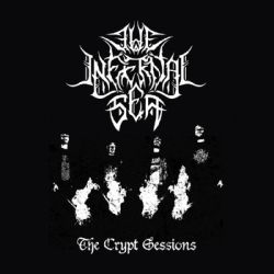Reviews for The Infernal Sea - The Crypt Sessions