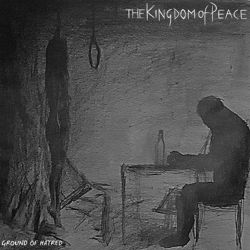 The Kingdom of Peace - Ground of Hatred