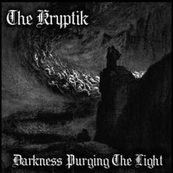 Reviews for The Kryptik - Darkness Purging the Light