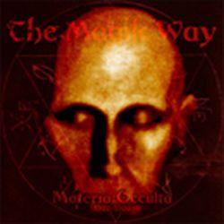 Reviews for The Magik Way - Materia Occulta (1997-1999)