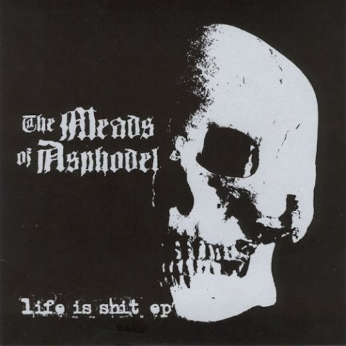 Review for The Meads of Asphodel - Life Is Shit