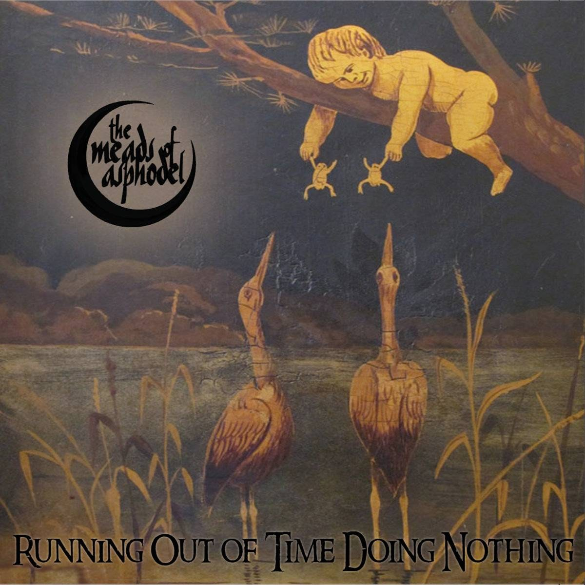 Reviews for The Meads of Asphodel - Running Out of Time Doing Nothing