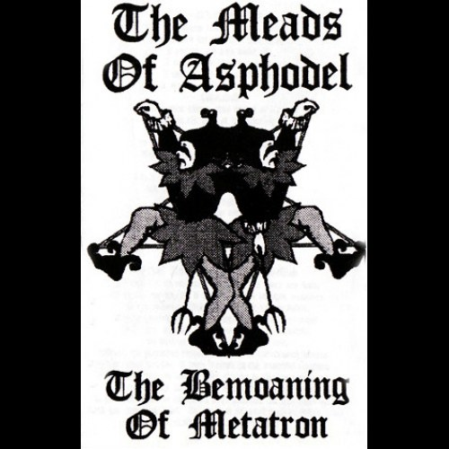 Review for The Meads of Asphodel - The Bemoaning of Metatron