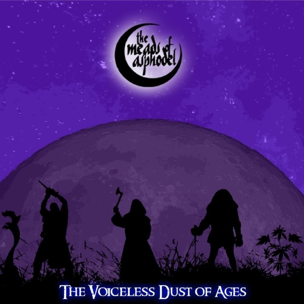 Review for The Meads of Asphodel - The Voiceless Dust of Ages