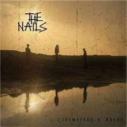 Review for The Nails - Стремление к жизни