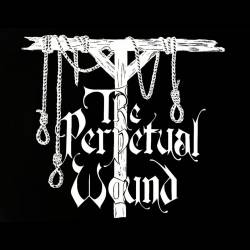 Reviews for The Perpetual Wound - Demo 2020