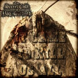Reviews for The Secret Cult of Yog-Sothoth - It Came to Kill Us All