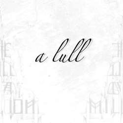Reviews for The Will of a Million - A Lull