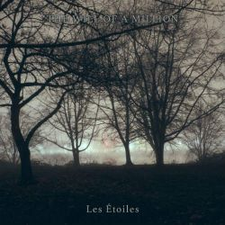 Reviews for The Will of a Million - Les Étoiles