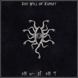 The Will of Tiamat - Энума элиш