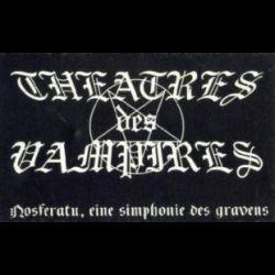 Theatres des Vampires - Nosferatu, eine Simphonie des Grauens