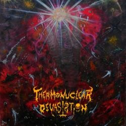 Reviews for Thermonuclear Devastation - Worshipper of Darkness