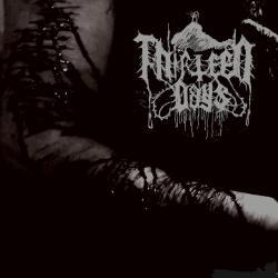 Thirteen Days - The Desire to Die