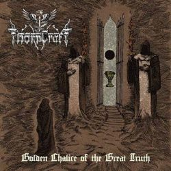 Review for Thorncraft - Golden Chalice of the Great Truth
