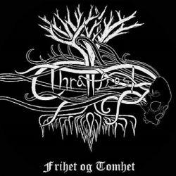 Thrållfrost - Frihet og Tomhet