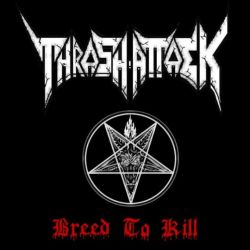 Review for Thrash Attack - Breed to Kill