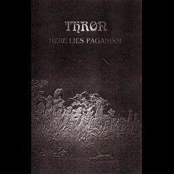 T.H.R.O.N. (RUS) - Here Lies Paganism