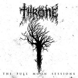 Throne (NLD) - The Full Moon Sessions