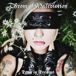 Reviews for Throne of Malediction - Dead in Dreams