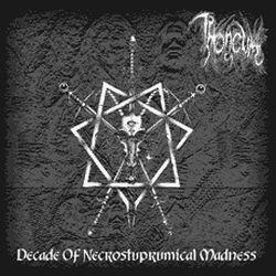 Reviews for Throneum - Decade of Necrostuprumical Madness