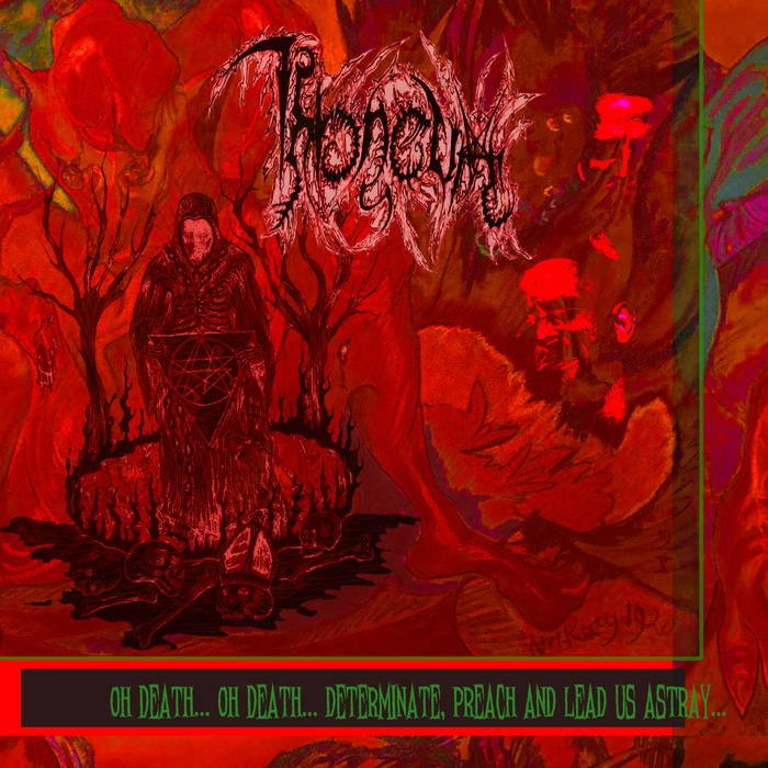 Reviews for Throneum - Oh Death... Oh Death... Determinate, Preach and Lead Us Astray...