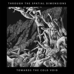 Through the Spatial Dimensions - Towards the Cold Void